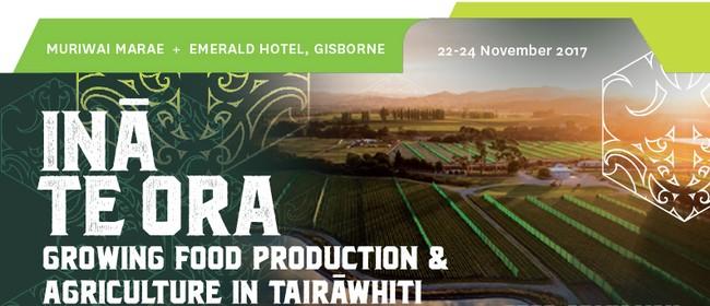 Inā Te Ora - Food Futures Tairāwhiti