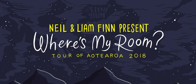 Neil & Liam Finn present Where's My Room?