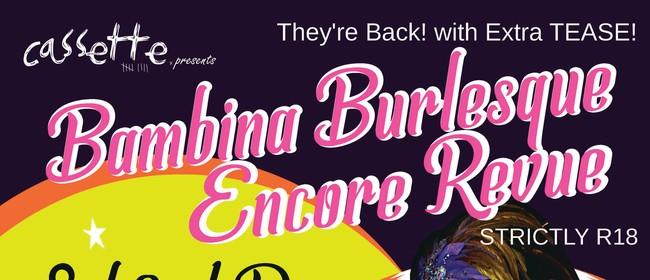 Bambina Burlesque Encore Revue