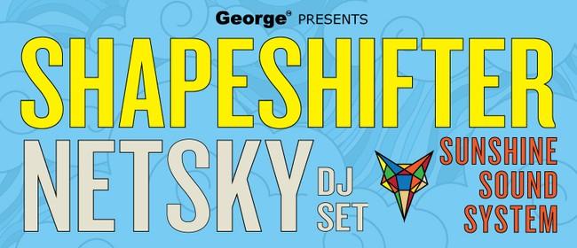 Shapeshifter + Netsky with Sunshine Sound System
