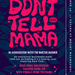 Don't Tell Mama - Presented by Coalesce
