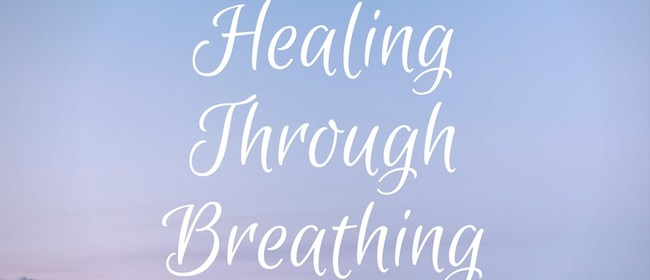 Healing Through Breathing Class
