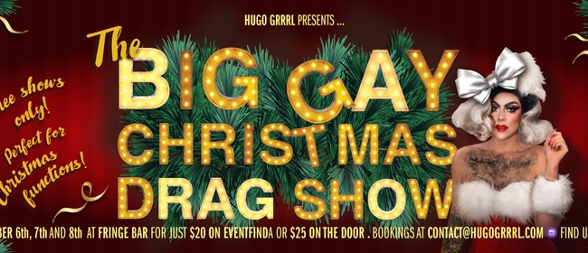 The Big Gay Christmas Drag Show