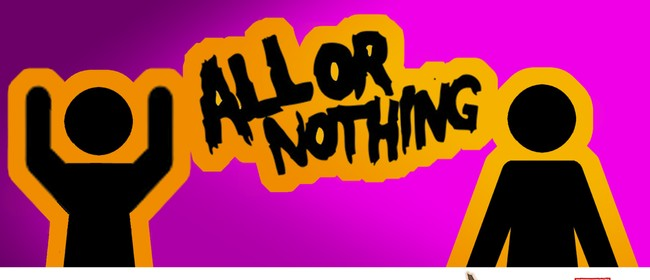 All or Nothing Comedy Show!: CANCELLED