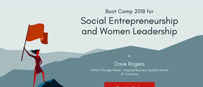 Boot Camp 2018 - Social Entrepreneurship & Women Leadership