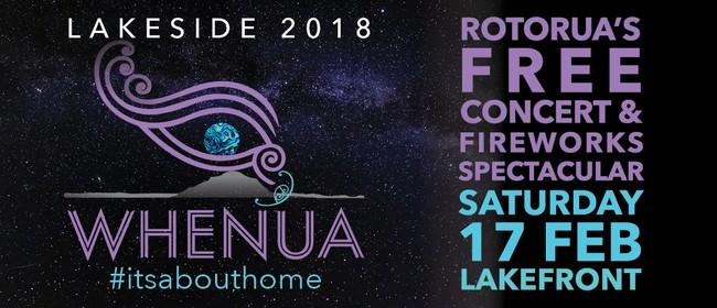 Rotorua Lakeside Concert 2018 - Whenua #itsabouthome