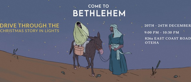 Come to Bethlehem: Christmas Light Drive Through