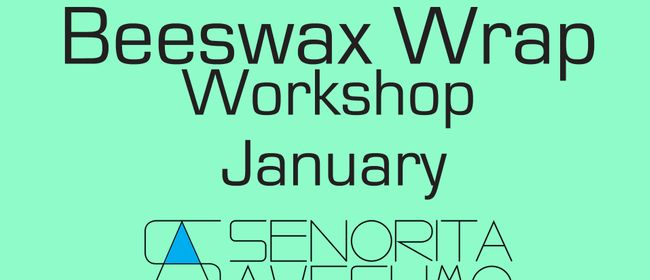 Beeswax Wrap Workshop