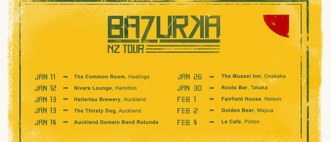 Bazurka: NZ Tour