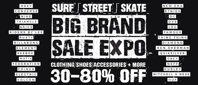 Big Brand Surf, Street, Skate Clothing & Shoes Sale Expo