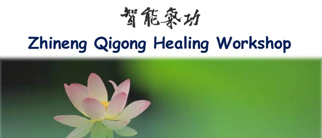 Zhineng Qigong Healing Introduction Workshop