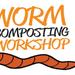 Tauranga Worm Composting Workshop