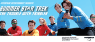 Summer Star Trek: The Trouble with Tribbles