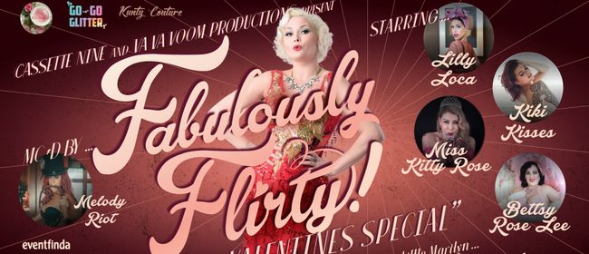 Fabulously Flirty! A Valentines Special
