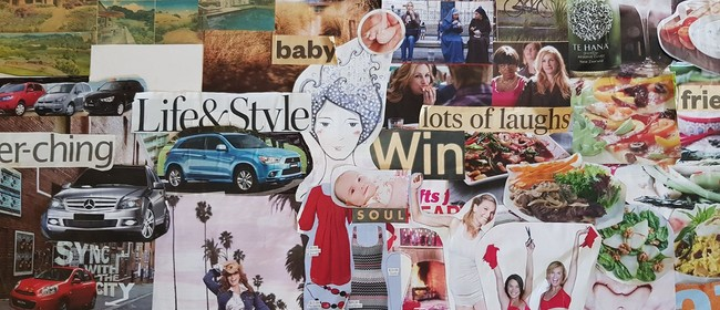 Create Your Dream Life - Vision Board Workshop
