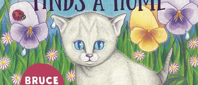 Bruce Finds A Home: Auckland Book Launch