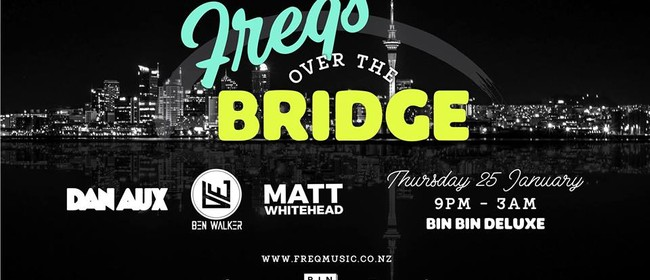Freqs Over the Bridge With Dan Aux, Ben Walker and More