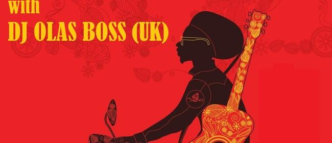 The Rude Boyz with Guest DJ Olas Boss (UK)