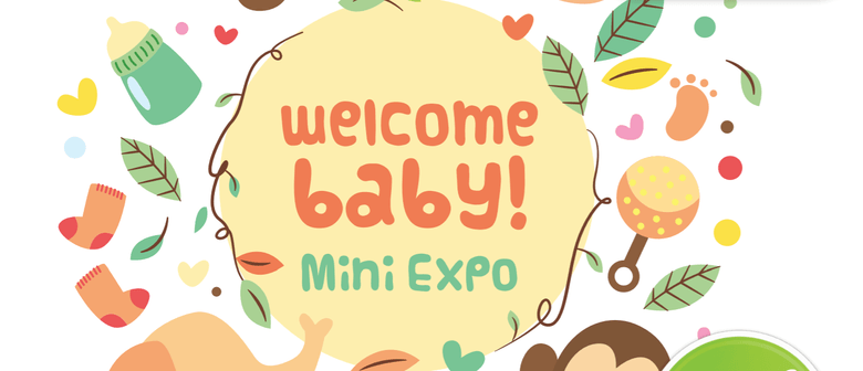 welcome baby mini expo lower hutt stuff events