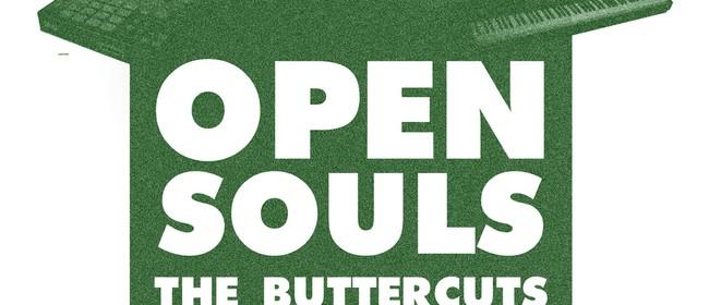 Open Souls w/ Butter Cuts, Mara & The Bushkas + DJ Support