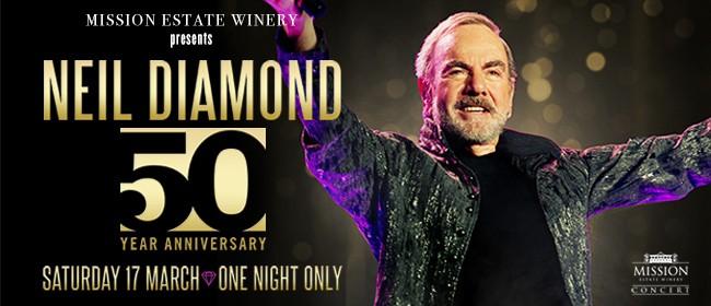 Mission Estate Concert 2018 - Neil Diamond: CANCELLED