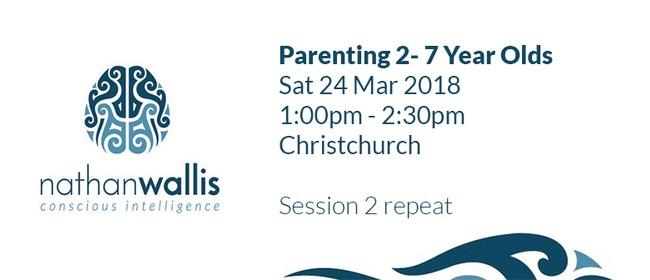 Nathan Wallis - Parenting 2 - 7 Year Olds