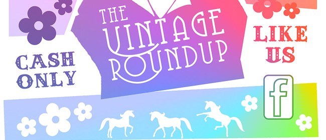 The Vintage Roundup – Clothing & Craft Market
