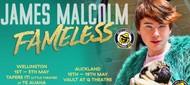 James Malcolm: Fameless