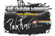 Six Chairs Missing Plays The Music Of Pink Floyd