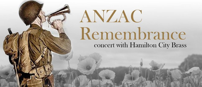 ANZAC Remembrance with Hamilton City Brass