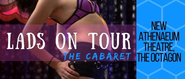 Lads on Tour Cabaret - Dunedin Showcase 2018