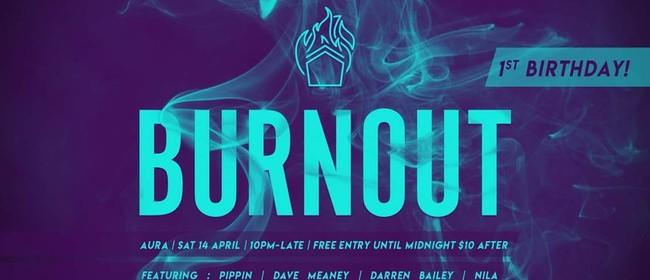 Burnout 1st Bday Bash