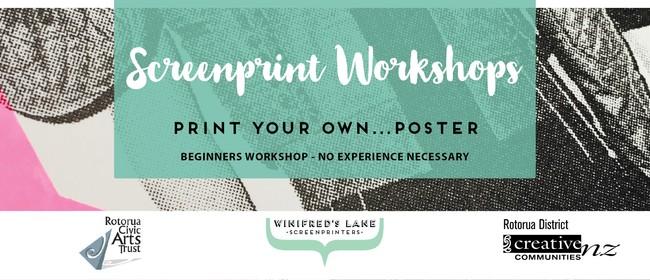 Screenprint Workshop: Print Your Own Poster!: POSTPONED