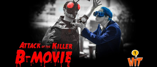 Attack of the Killer B-Movie