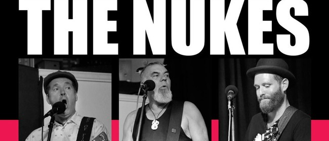 The Nukes Northland NZ Music Month Tour