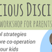 Conscious Discipline Workshop for Parents