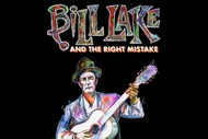 Bill Lake and The Right Mistake
