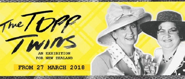 The Topp Twins - An Exhibition for New Zealand