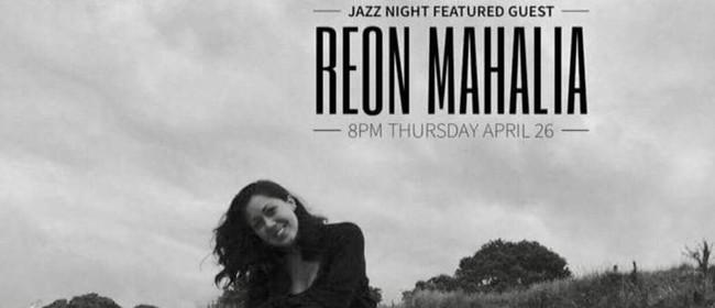 Jazz Night Featuring Reon Mahalia