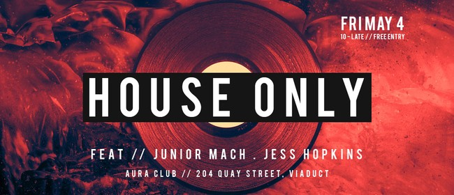 House Only! Ft Jess Hopkins & Friends