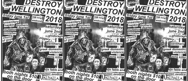 Destroy Wellington 2018