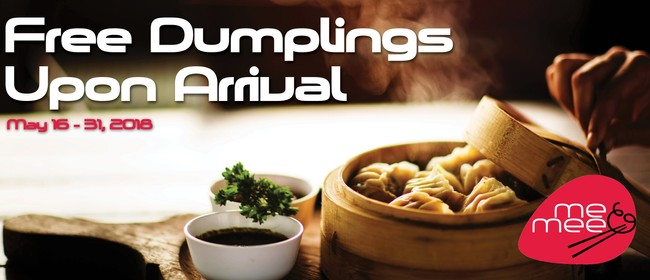 Complimentary Dumplings Upon Arrival