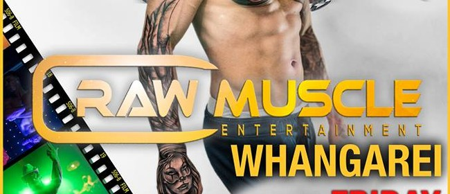 Raw Muscle - Whangarei