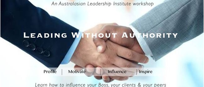 Leading Without Authority: Become More Influential