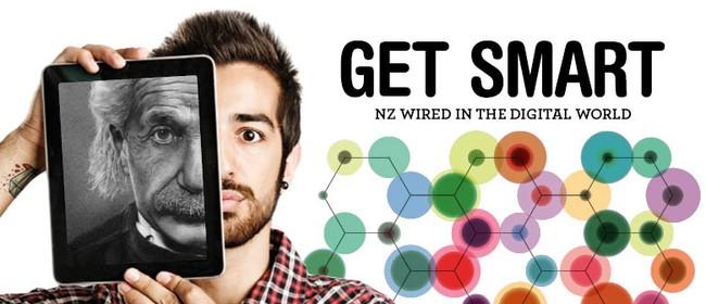 Get Smart - NZ Wired In the Digital World