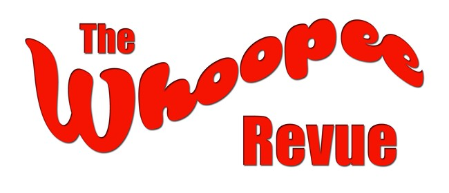 The Whoopee Revue - Boutique Burlesque