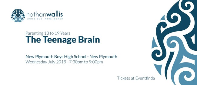 Nathan Wallis - The Teenage Brain - New Plymouth