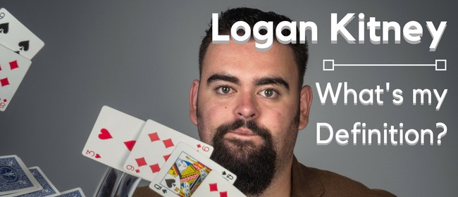 Logan Kitney - What's my Definition? - Wellington
