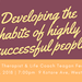 Developing the Habits of Highly Successful People
