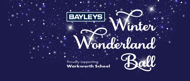 Bayleys Winter Wonderland Ball: CANCELLED